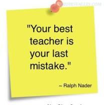 your-best-teacher-is-your-last-mistake